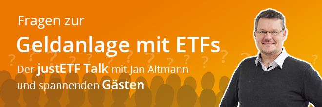 justETF Talk – Fragen zur Geldanlage mit ETFs